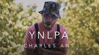 Charles Ans - YNLPA (Video Oficial)