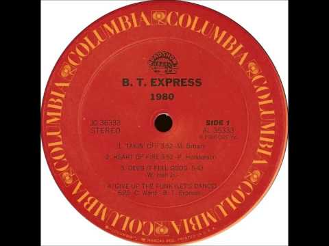 B.T. Express - Does It Feel Good