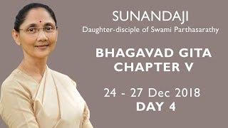 Bhagavad Gita Chapter - V Chennai 2018, Day 4