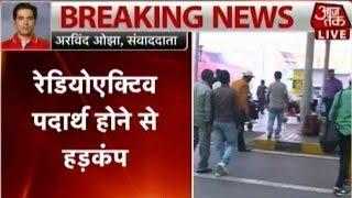 Radioactive Leak At Indira Gandhi International Airport