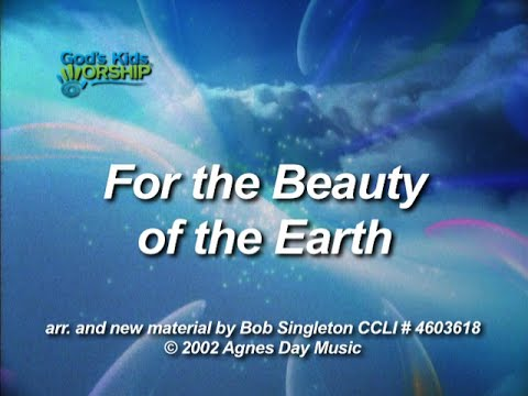 Kids Worship Songs: For The Beauty Of The Earth