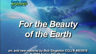 For The Beauty Of The Earth - God