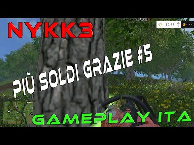 Farming Simulator 15 - Gameplay ITA HD - Fare Più Soldi Con Gli Alberi Velocemente #5