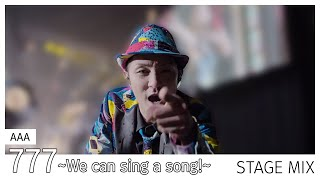 AAA - 777 ~We can sing a song!~