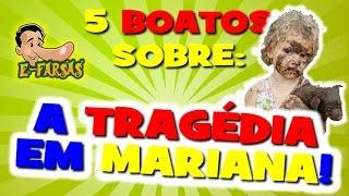 5 boatos sobre a tragédia em Mariana! E-farsas