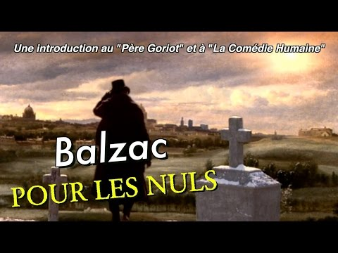 """Balzac pour les Nuls - Une intro à la """"Comédie Humaine"""""""