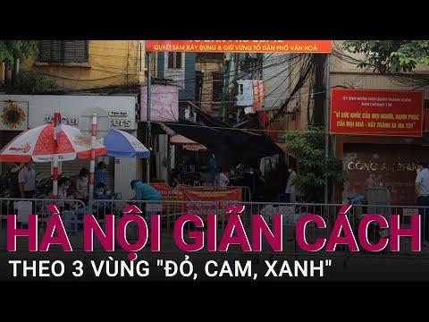 Chi tiết phương án phân vùng giãn cách của Hà Nội cho đến ngày 21/9 | VTC Now