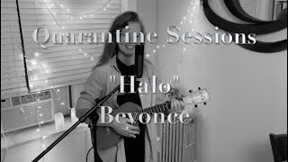 "Quarantine Sessions - ""Halo"""
