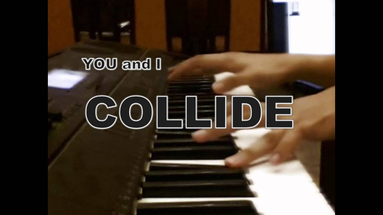 Collide howie day piano cover youtube collide howie day piano cover hexwebz Choice Image