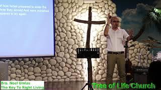 Bro. Noel Umlas - The Key To Right Living Sermon # 4