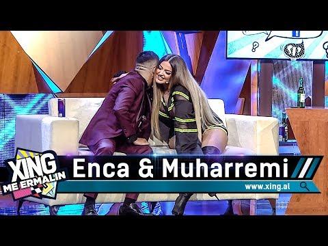 Xing Me Ermalin 125 - Enca & Muharrem Ahmeti