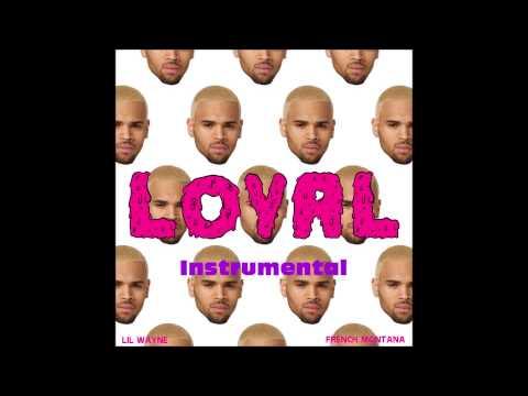Chris Brown - Loyal (INSTRUMENTAL + LYRICS)