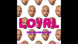 Chris Brown - Loyal (INSTRUMENTAL + LYRICS)