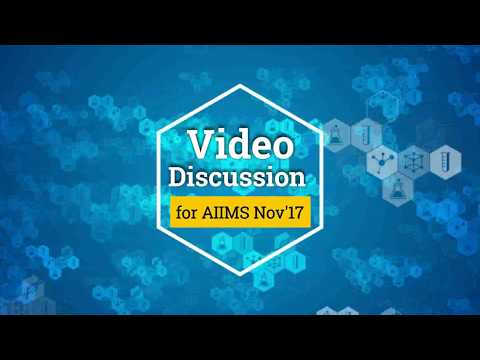 AIIMS Nov 2017 Video Discussion MEDICINE