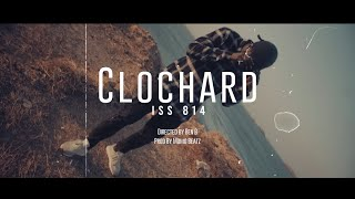 Iss 814 | Clochard (Official Video)