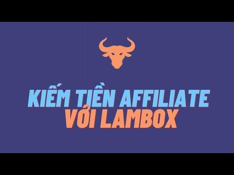 Hướng dẫn kiếm tiền Affiliate với nền tảng Lambo và LamboX