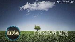 7 Years To Life by Martin Hall - [Indie Pop Music]