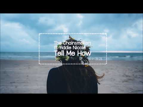 The Chainsmokers ft  Addie Nicole – Tell Me How [แปลไทยเพลงสากล]