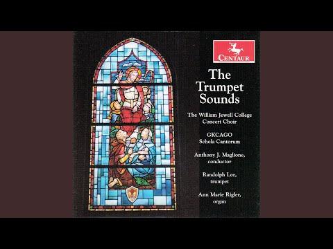 The Mystic Trumpeter: II. Chorus