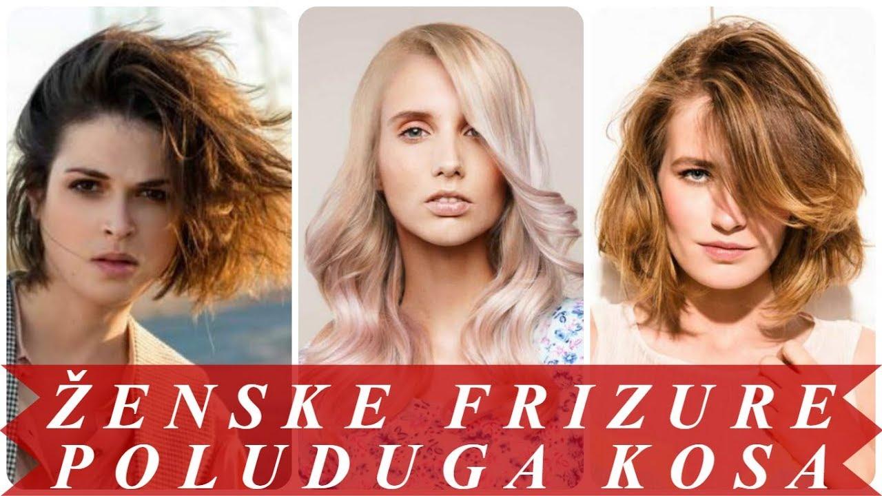 Moderne Frizure Poluduga Kosa 2018 ženske Youtube