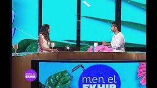 Men El Ekhir - 21/08/2017 - Dalida Khalil