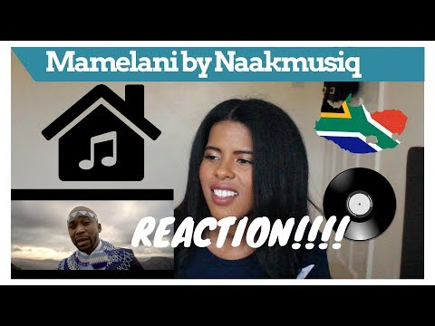 Naakmusiq - Mamelani | REACTION VIDEO
