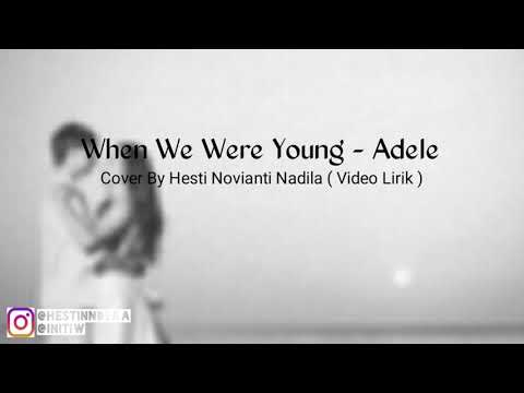 When Were We Young - Adele | Cover By Tiw ( Video Lirik )