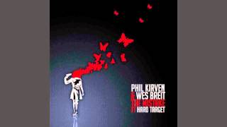 Phil Kirven & Wes Breit - The Mistake ft Hard Target