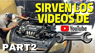 pude arreglar mi Honda Accord con los videos de Youtube?