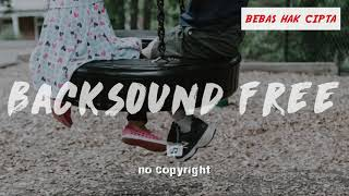 Instrumental Backsound Music Kids Song Free For VLoggers