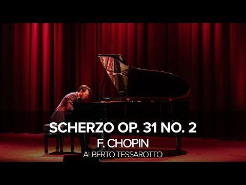 F. Chopin - Scherzo Op. 31 No. 2, Alberto Tessarotto