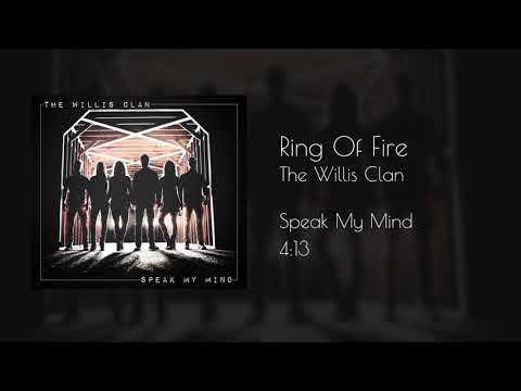 The Willis Clan - Ring Of Fire (official Audio)