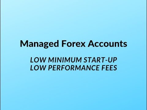 Managed forex accounts $1000 minimum