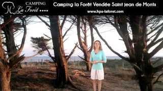 Camping la Forêt à Saint Jean de Monts
