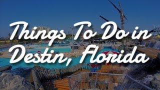 Top 5 Things To Do In Destin Florida