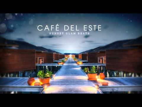 Café del Este - Lounge Art & Chill Out - New! Full Album