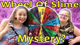 Mystery Wheel of Slime! (Sarah Grace & Olivia Haschak)