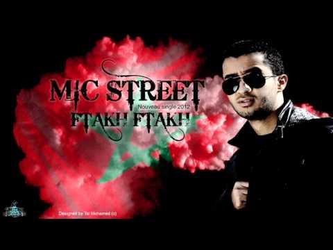Mic STreeT - FTakh FTakh (Exclusive 2012)