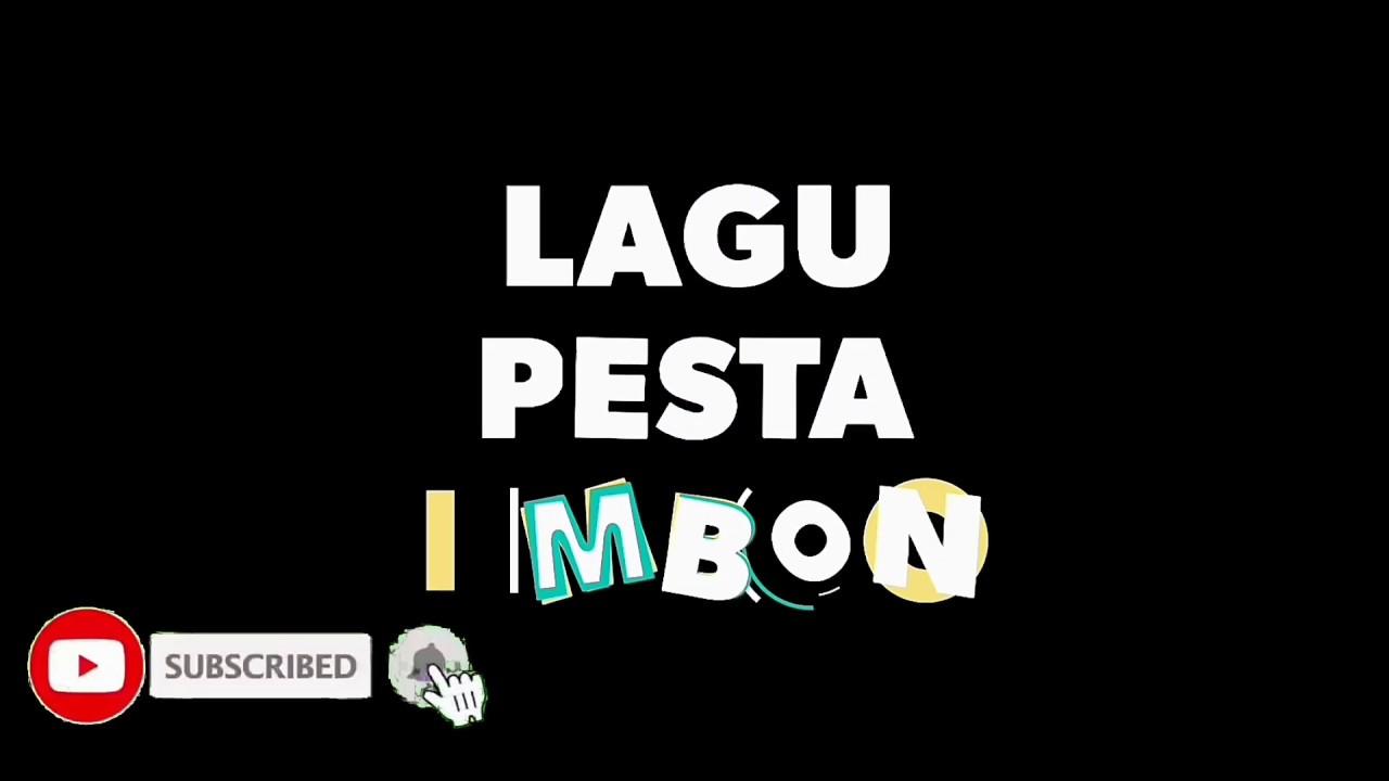 LAGU PESTA AMBON_GOYANG AWAS TABANTING
