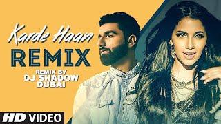 KARDE HAAN - Remix | Rameet Sandhu | DJ Shadow | MNV | New Punjabi Song 2019
