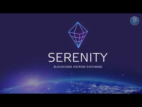 Serenity - The First Blockchain Escrow for Financial and Crypto Markets