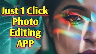 Just 1 click photo editing app || Most amazing app for android