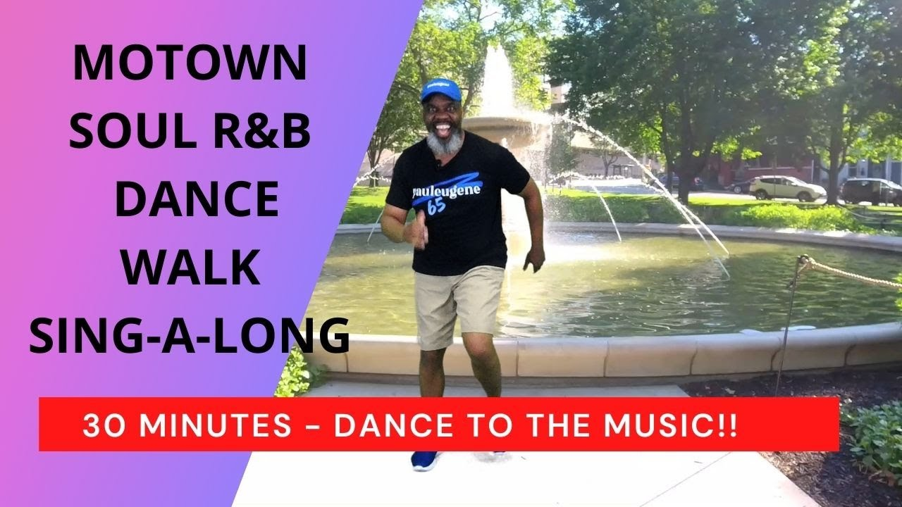Walk Dance Sing-A-Long | Motown Soul R&B | 30 Minutes | Baby Boomers Seniors | Come Have A Fun Time!