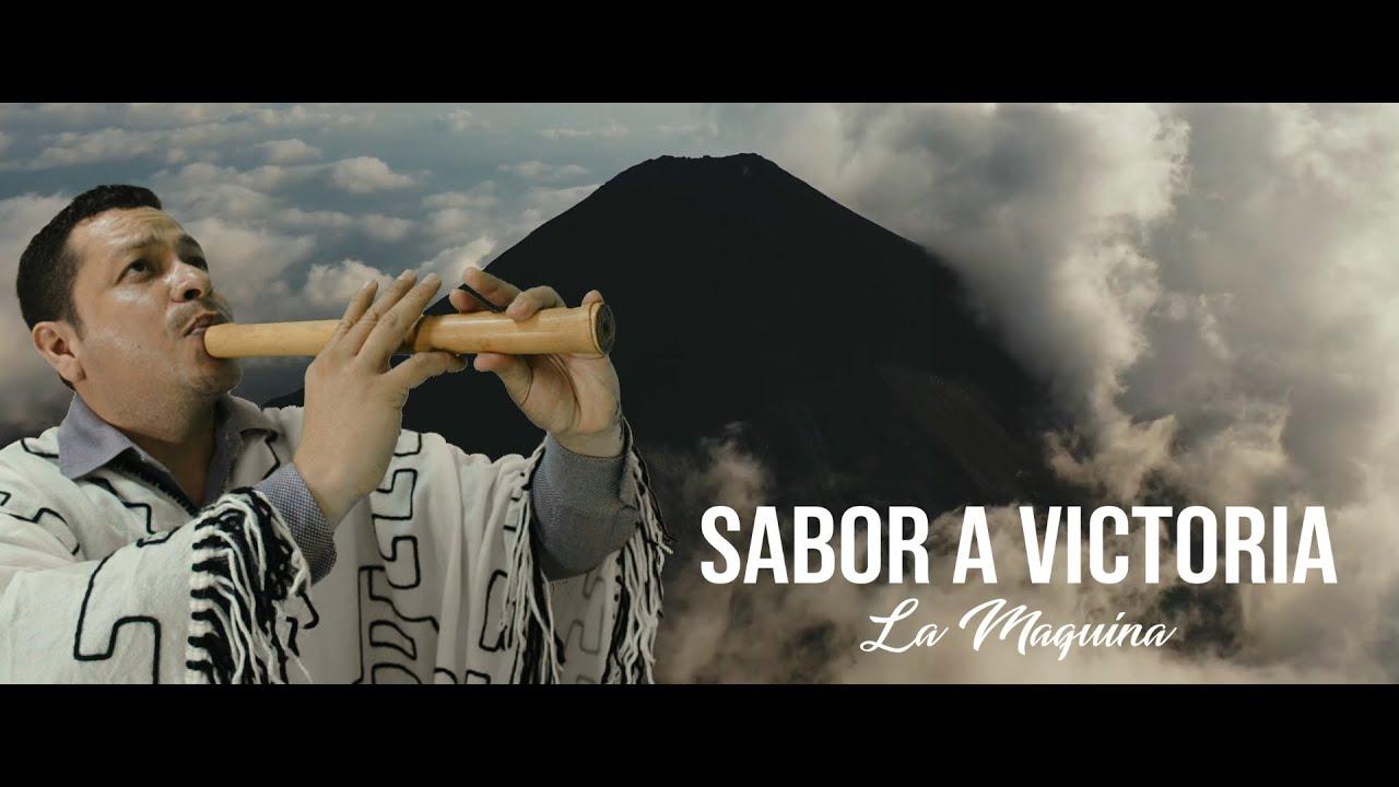 SABOR A VICTORIA - LA MAQUINA (VÍDEO OFICIAL)