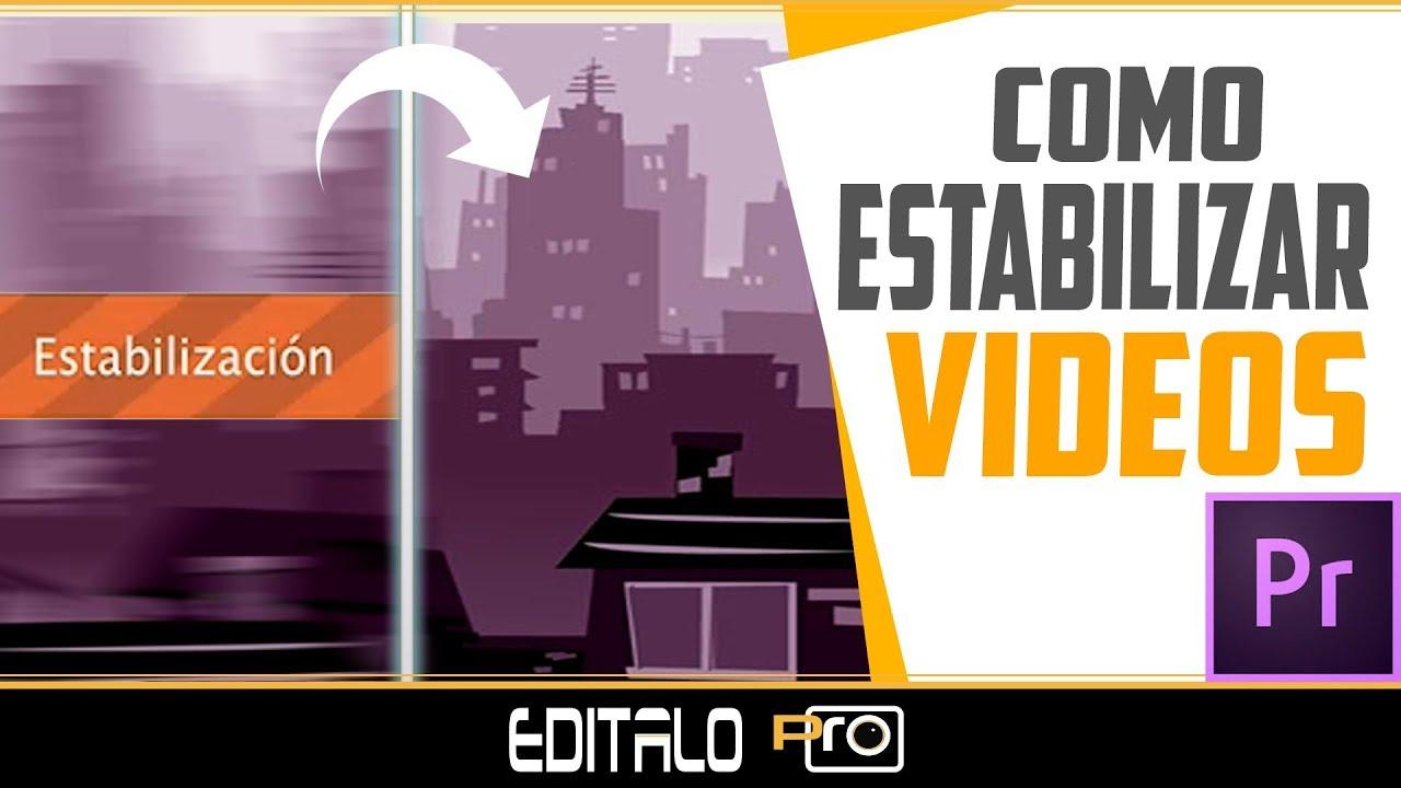 Cómo Estabilizar tus Vídeos en Adobe Premiere