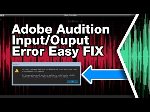 Adobe Audition CS6 CC Error Fix (input and output sample rates do not match error)