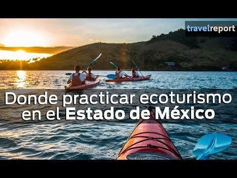 Donde practicar ecoturismo en el Estado de México