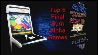 Top 5 Final Burn Alpha (FBA) Games