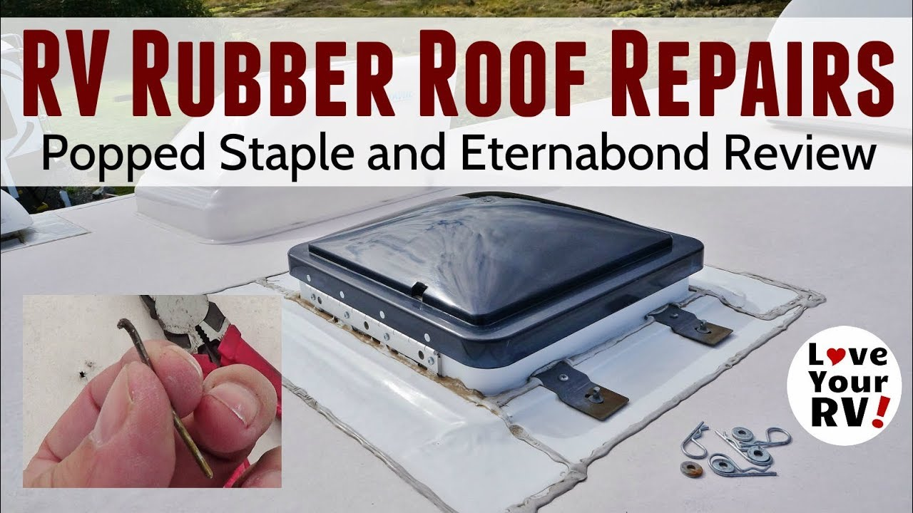 Minor RV Roof Repair and Eternabond Tape Review