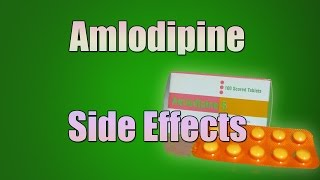 Amlodipine (norvasc) Side Effects